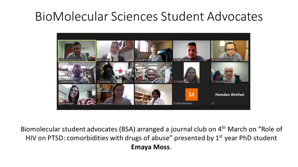 """Image: Text that says 'BioMolecular student advocates (BSA) arranged a club on 4th March on """"Role of HIV on PTSD: comorbidities with drugs of abuse"""" presented by 1st year PHD student Emaya Moss'"""