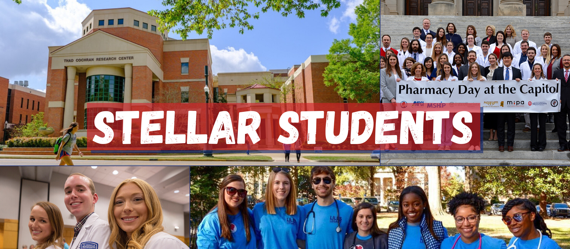 Stellar Students banner with various pictures of student pharmacists and pharmacy building.