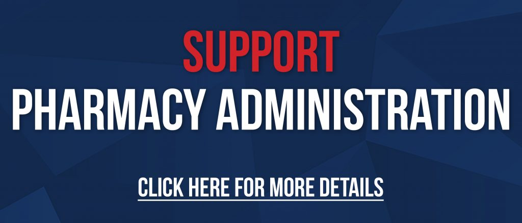 Support Pharmacy Administration Click Here for More Details