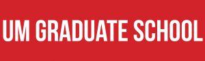 Text: UM Graduate School