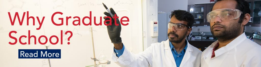 """Two male scientists in lab coats with text """"Why Graduate School, Read More"""""""